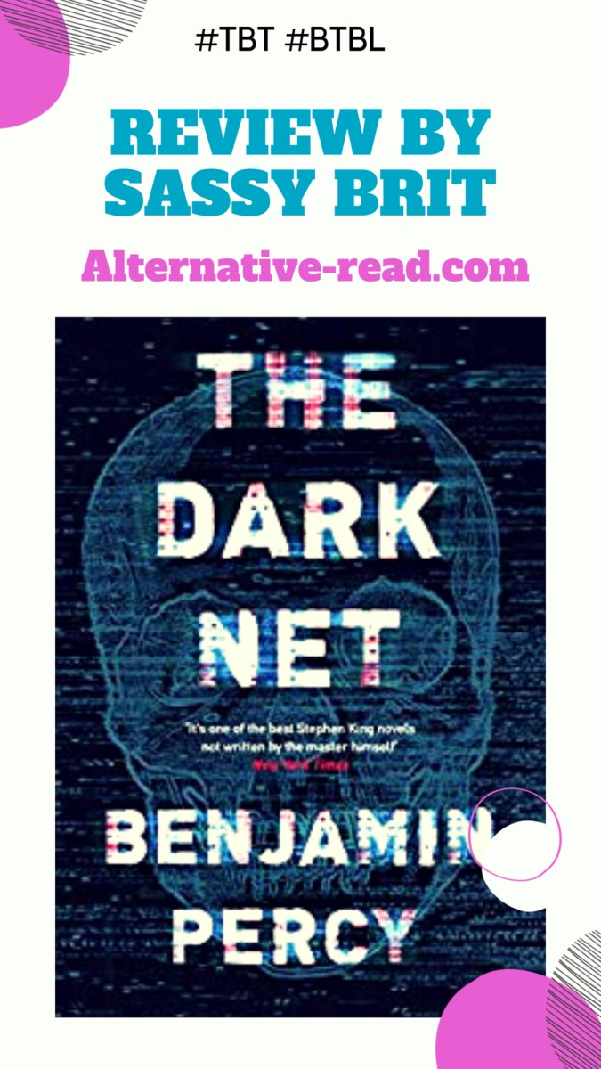 Spooky, Urban-Techno Horror! The Dark Net by Benjamin Percy #Review #TBT #BTBL #Supernatural